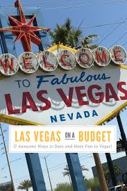eat stay u0026 play las vegas on a budget at home on the go