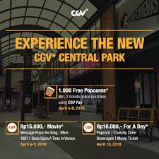 cgv pay promo new cgv central park sai 9 april 2018