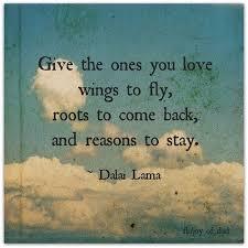 wedding quotes dalai lama dalai lama quotes roots and wings a lesson on parenting dalai