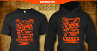 copd ribbon copd awareness orange ribbon awareness shirt copd strong