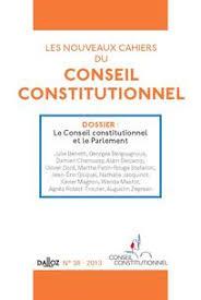 si e du conseil constitutionnel la procédure parlementaire et le conseil constitutionnel cairn info