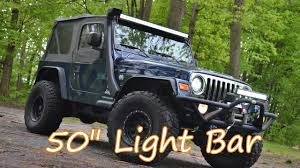 jeep wrangler tj light bar project tj wrangler ep 38 auxbeam 50 inch tri row light bar