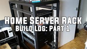 home server rack build log part 1 youtube