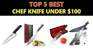 best kitchen knives 100 best chef knife 100 2018
