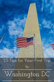 25 Tips For Your First Trip To Washington Dc Washington Dc Road