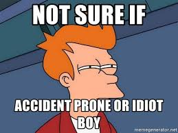 Futurama Meme Maker - not sure if accident prone or idiot boy futurama fry meme generator