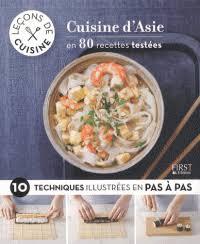 cuisine d asie cuisine d asie en 80 recettes testées 10 judith clavel