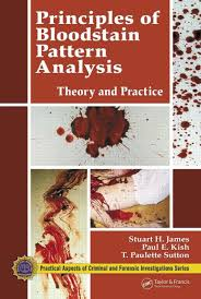 pattern of analysis principles of bloodstain pattern analysis theory and practice crc