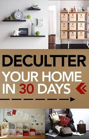 declutter your home in 30 days declutter popular pins and clutter
