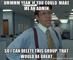 Admin Meme - 152 best just admin it images on pinterest