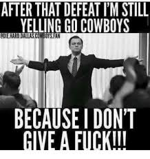 Dallas Cowboys Memes - 25 best memes about dallas cowboys fan dallas cowboys fan memes