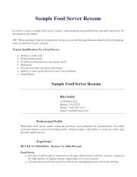 Example Of Bartender Resume by Sample Food Server Resume Typical Qualifications For Food Server