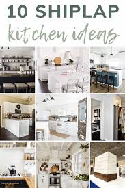 shiplap kitchen backsplash with cabinets 10 creative shiplap kitchen ideas manzanita