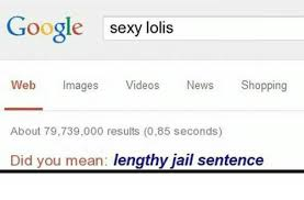 Google Did You Mean Meme - google sexy lolis web images videos news shopping about 79739000