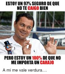 Memes De Me Vale - 25 best memes about me vale me vale memes