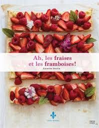 jeux de cuisine aux fraises collectif ah les fraises et les framboises fruits légumes