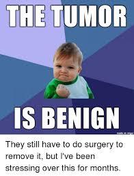 Tumor Meme - benign tumor meme tumor best of the funny meme