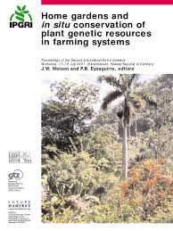 home gardens u0026 in situ conservation of plant genetic resources in