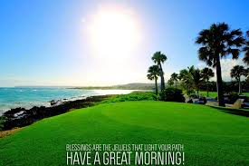 morning messages and morning quotes for friends and family