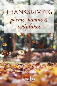 favorite thanksgiving poems hymns scriptures yankee homestead