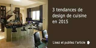 cuisines tendances 2015 davaus decoration cuisine kitea avec des idées
