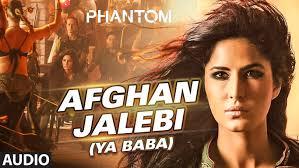 film india terbaru phantom afghan jalebi ya baba full audio song phantom saif ali khan
