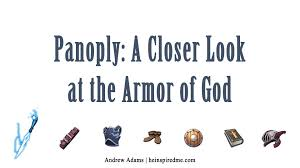 panoply a closer look at the armor of god