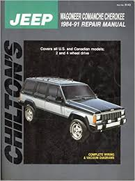 jeep repair manual chilton s jeep wagoneer comanche 1984 1991 repair manual