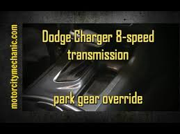 dodge charger 8 speed 2015 dodge charger 8 speed transmission manual park override