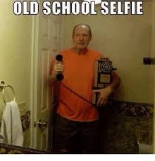 Old School Meme - old school selfie funny meme on me me