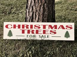 christmas tree sale christmas trees for sale wood sign distressed christmas sign