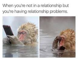 Real Relationship Memes - real problems memes