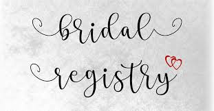 bridal registry the 4 1 1 on our bridal registries hollyhocks gifts and accessories