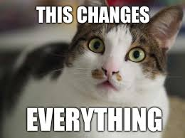 This Changes Everything Meme - what is omni channel marketing silkstream