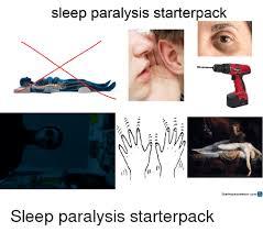 Sleep Paralysis Meme - sleep paralysis starterpack in starterpadkaeatorcoms starter packs