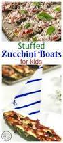 stuffed zucchini boats pizza for kids kids recipe box
