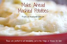 make ahead mashed potatoes freezer mashed potatoes make mashed