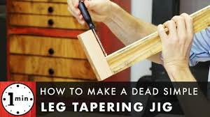 how to taper 4x4 table legs how to make a dead simple leg tapering jig youtube