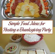 simple food ideas for hosting a thanksgiving parenting patch