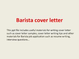 cover letter starbucks baristacoverletter 140221184041 phpapp02 thumbnail 4 jpg cb 1393008068