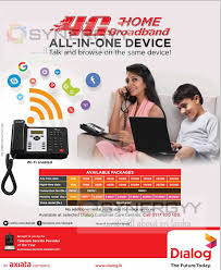 Home 4g by Dialog 4g Home Broadband All In One Device Rental Starting From