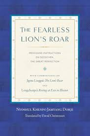K Hen Sonderangebote The Fearless Lion U0027s Roar Profound Instructions On Dzogchen The
