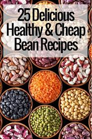 delicious healthy and cheap bean recipes