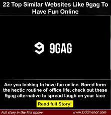 Best 9gag Memes - 22 very similar sites like 9gag to have fun oddmenot