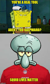 Kaepernick Squidward Meme - hey special k how warm is that bench imgflip