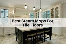 best tile best steam mop for tile floors 2018 reviews the flooring girl