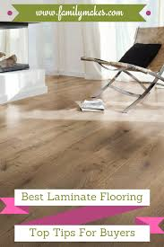 Laminate Flooring Options Best Laminate Flooring U2013 Top Tips For Buyers Family Makes
