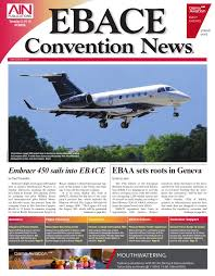 ebace convention news 05 19 15 by aviation international news issuu