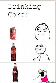 Memes Coca Cola - drinking coke by leloosh meme center