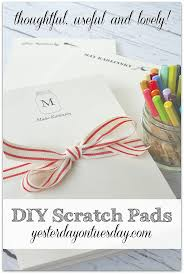 Thoughtful Christmas Gifts For Friends - how to make diy scratch pads for yourself or as a thoughtful gift
